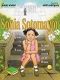 Sonia Sotomayor: A Judge Grows in the Bronx / La juez que crecio en el Bronx (Spanish and English Edition)