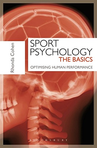 Sport Psychology: The Basics: Optimising Human Performance