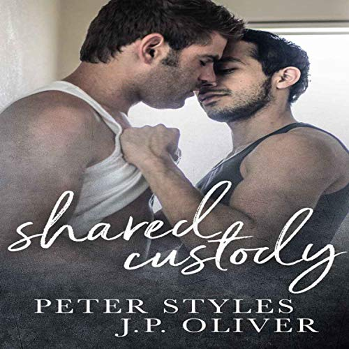 Shared Custody: A Friends to Lovers Gay Romance audiobook cover art