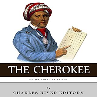 Native American Tribes: The History and Culture of the Cherokee audiobook cover art