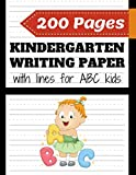 Kindergarten writing paper with lines for ABC kids: 200 Blank handwriting practice paper with dotted lines - For Students Learning to Write Letters (learn how to write numbers and letters well)