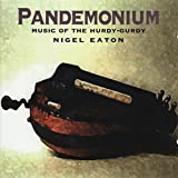 Pandemonium (Music of the Hurdy-gurdy)