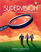 SUPERVISION CONCEPTS AND PRACTICES IN MANAGEMENT,12ED