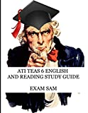 ATI TEAS 6 English and Reading Study Guide: 530 Practice Questions for TEAS Test Preparation
