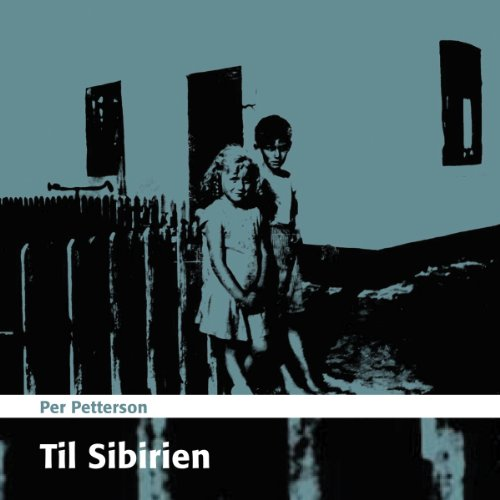 Til Sibirien [To Siberia] audiobook cover art
