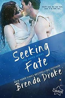 Seeking Fate (Fated Book 3) by [Brenda Drake]