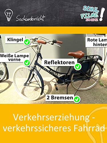Verkehrserziehung - verkehrssicheres Fahrrad