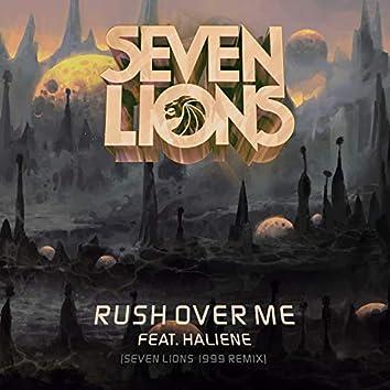 Rush Over Me (Seven Lions 1999 Remix)