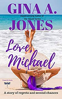 Love, Michael: A second chance romance by [Gina A. Jones]