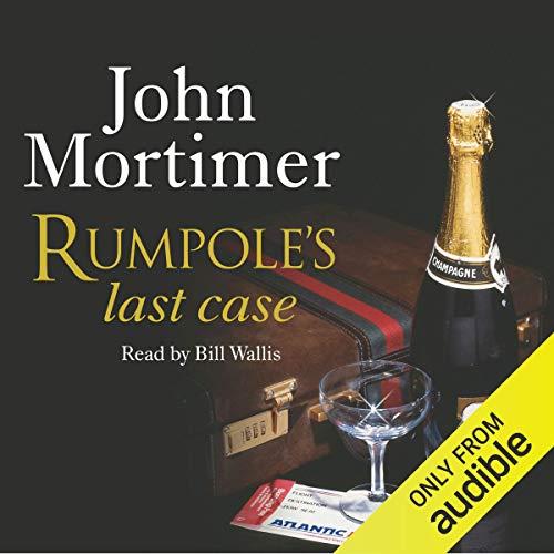 Rumpole's Last Case audiobook cover art