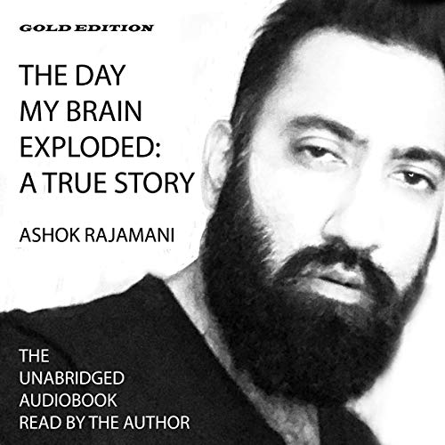 The Day My Brain Exploded: A True Story audiobook cover art
