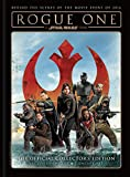 STAR WARS ROGUE ONE OFFICIAL SOUVENIR HC: The Official Collector's Edition