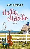 Hallig-Melodie: Ein Nordsee-Roman