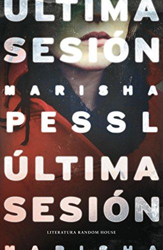 Última sesión (Literatura Random House)