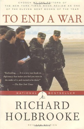 To End a War: The Conflict in Yugoslavia--America's Inside Story--Negotiating with Milosevic (Modern Library (Paperback)) by Richard Holbrooke(1999-05-25)