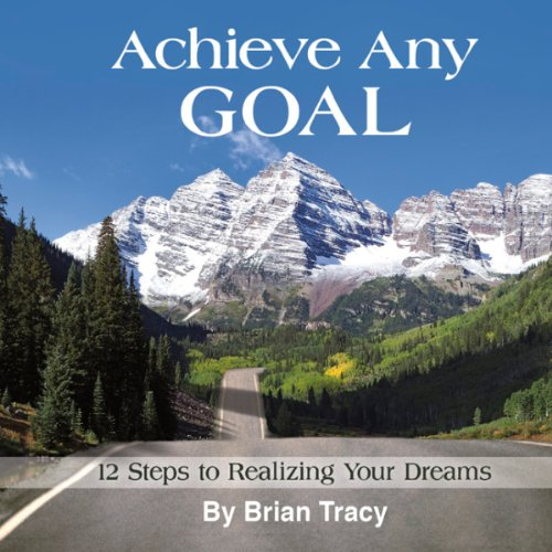 Achieve Any Goal audiobook cover art