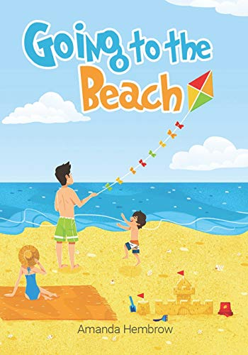 Going to the beach!: Book For Kids: Going to the Beach: What should I bring with me? A children's book about a boy going to the beach, wondering if it ... Books, Preschool Books (Ages 3-5), Baby Books (Sean)