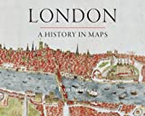 Image of London: A History in Maps (London Topographical Society Publication)