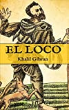 El Loco: (Edición compacta y completa)