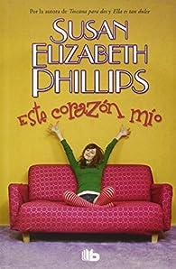 Este corazón mío: Serie: Chicago Stars 5 par Susan Elizabeth Phillips