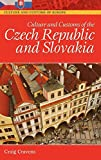 Culture and Customs of the Czech Republic and Slovakia (Cultures and Customs of the World)