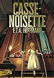 Casse-Noisette - Folio Junior - A partir de 10 ans