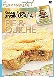 Resep Favorit untuk Usaha Pie & Quiche