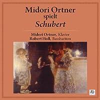 走り去る生の時 ~ みどり・オルトナー、シューベルトの世界 (Midori Ortner spielt Schubert / Midori Ortner, Klavier   Robert Holl, Bassbariton) (2CD)