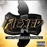 Flexed [Explicit]