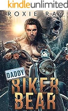 Daddy Biker Bear: A Bear Shifter Romance (Bears Of Forest Heights Book 1)