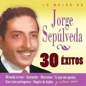 Lo Mejor de Jorge Sepúlveda, 30 Éxitos