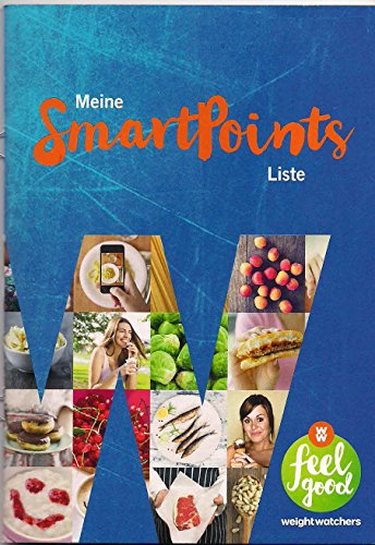 Weight Watchers Meine SmartPoints Liste WW feel good 2016