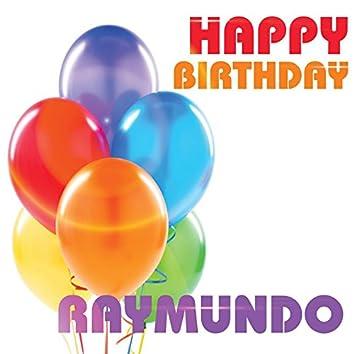 Happy Birthday Raymundo