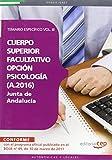 Cuerpo Superior Facultativo de la Junta de Andalucía, opción Psicología (A.2016). Temario Específico Vol. III (Colección 1376)