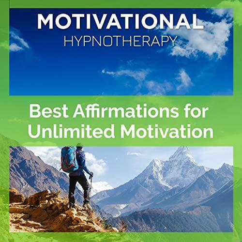 Couverture de Best Affirmations for Unlimited Motivation