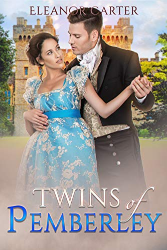 Twins Of Pemberley : A Pride and Prejudice Variation by [Eleanor  Carter]