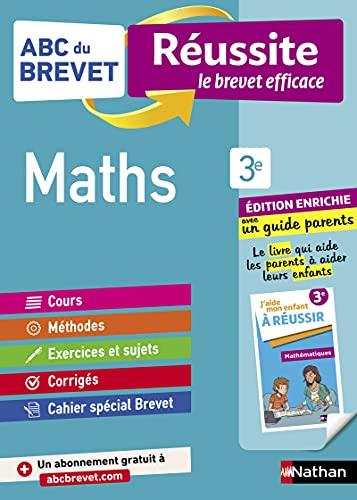 Maths 3e - ABC du Brevet Réussite Famille - Brevet 2022 - Cours, Méthode, Exercices + Guide parents pour aider son enfant à réussir