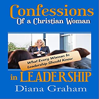Confessions of a Christian Woman in Leadership audiobook cover art