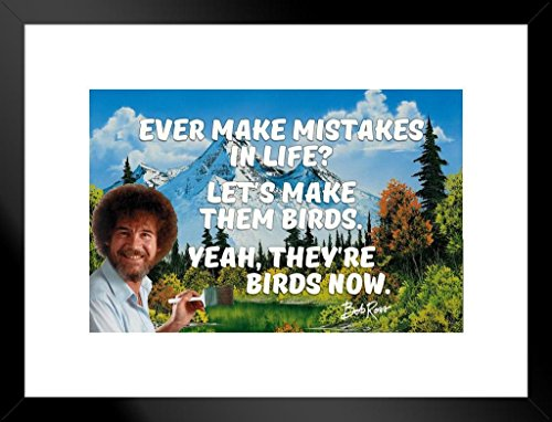 Poster Gießerei Bob Ross Ever Make Mistakes in Life Zitat Motivational Gemälde von proframes 26x20 inches Matted Framed Poster