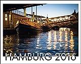 Hamburg Ansichten Kalender 2016 , großer Fotokalender der besonderen Art: Hamburg begeistert die Welt! Besondere Motive im besonderem Licht aus ... in der Hamburger Druckerei Nehr & Co.