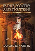 Fairies, Sorcery, and the Titans 3