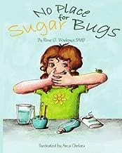 no sugar bugs