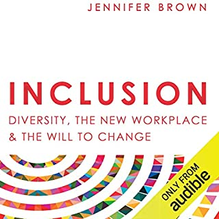 Page de couverture de Inclusion: Diversity, the New Workplace & the Will to Change