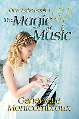 The Magic of Music (Otter Lake Book 1)