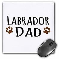 """3dローズ"""" Labrador Dog dadlab Doggie by breedbrown Muddy Paw printsdoggy Loverペット所有者Love」マット仕上げマウスパッド–8x 8""""–MP 153938_ 1"""