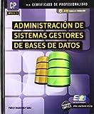 Administración de sistemas gestores de bases de datos (MF0224_3) (Certific. Profesionalidad)