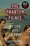 El príncipe fantasma: Mi vida con Ted Bundy. | English Version