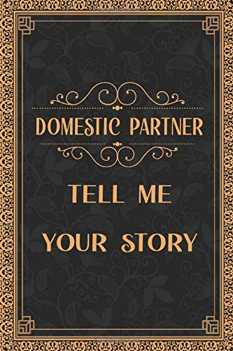 Domestic partner tell me your story: Classic gold vintage new Domestic partner gift journal Domestic partner to be notebook humorous gift ideas for ... Domestic partner gift for Notes journaling
