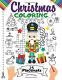 Christmas Coloring Placemats: 25 Coloring Book Placemats for Kids   This Christmas Nutcracker Coloring Activity Book for Children & Adults Includes: ...   Large (7 Games in 1) Print Size Book Gift