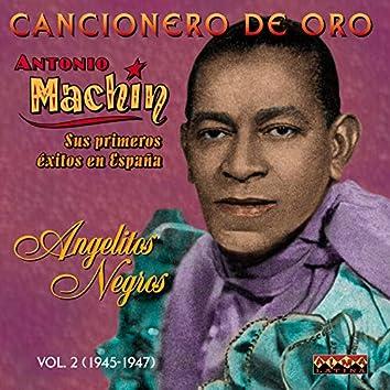 Cancionero de Oro: Angelitos Negros. Sus Primeros Éxitos en España, Vol. 2